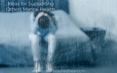 Ideas for Supporting Others Mental Health