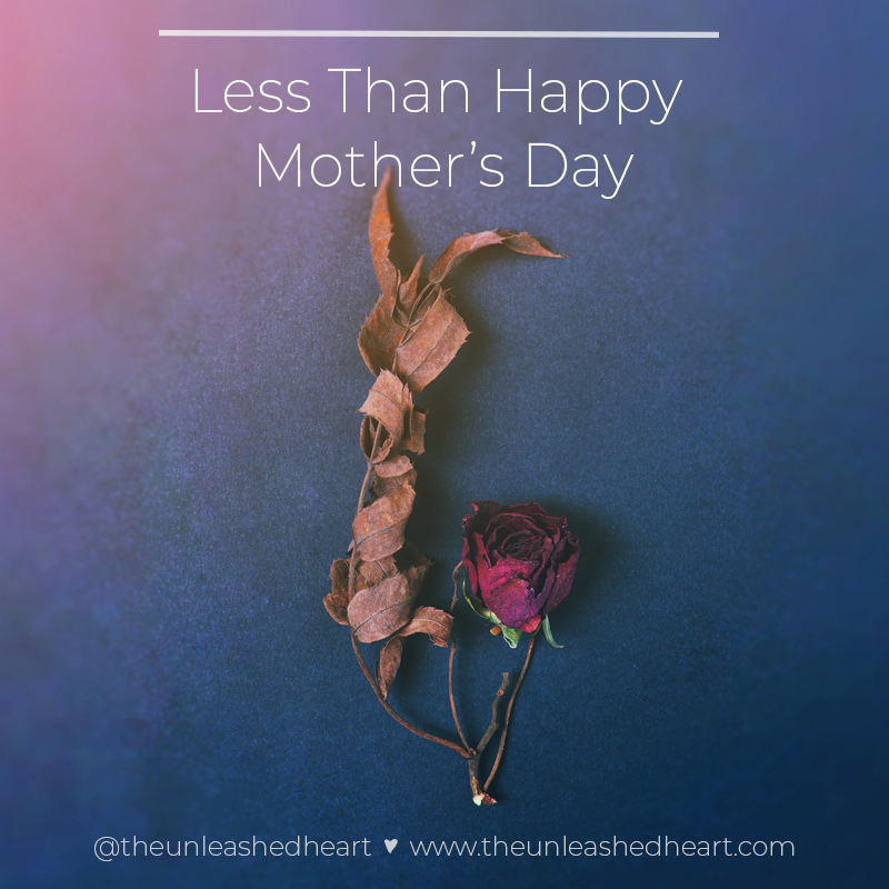less than happy mother's day